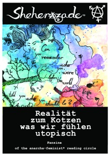 1° Fanzine of the anarcha-feminist* reading circle Freiburg: Januar 2016 Autor*innen: A∙J∙A∙R∙E
